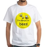 I'm allergic to bees White T-Shirt