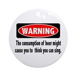 Beer Warning Ornament (Round)