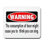 Beer Warning Mousepad