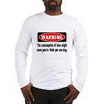 Beer Warning Long Sleeve T-Shirt