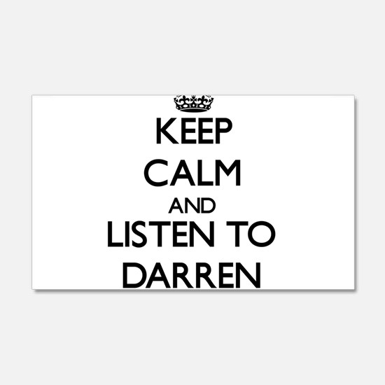 Keep Calm and Listen to Darren Wall Decal