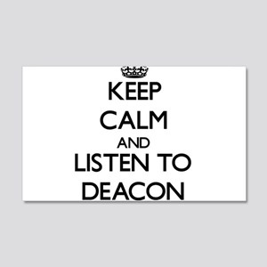 Keep Calm and Listen to Deacon Wall Decal
