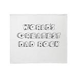 Worlds Greatest Dad Rock Throw Blanket