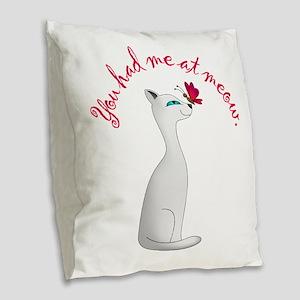 You Had Me Burlap Throw Pillow