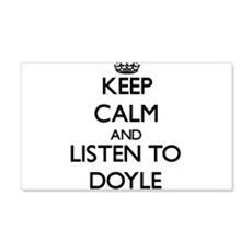 Keep Calm and Listen to Doyle Wall Decal