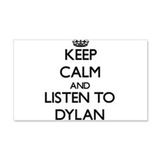 Keep Calm and Listen to Dylan Wall Decal