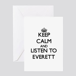 Keep Calm and Listen to Everett Greeting Cards