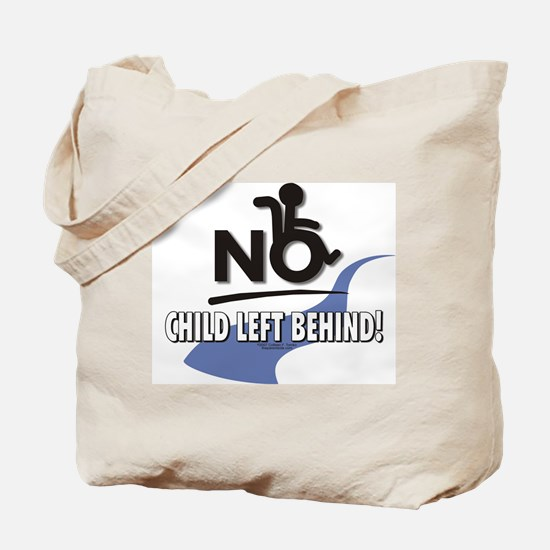 No Child Left Behind! Tote Bag
