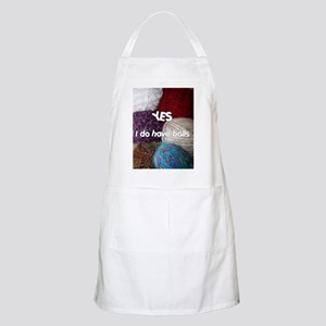 Yes. I do have balls. BBQ Apron
