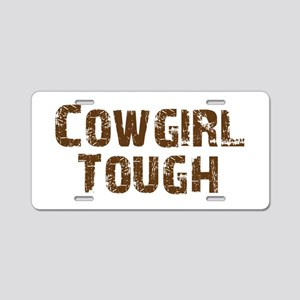 Cowgirl_tough_brown Aluminum License Plate