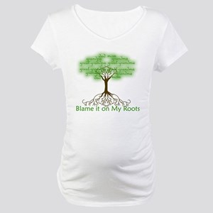 Blame it on My Roots Maternity T-Shirt