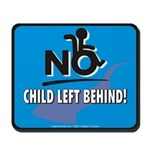 No Child Left Behind! Mousepad