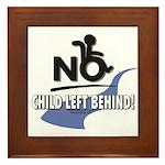 No Child Left Behind! Framed Tile