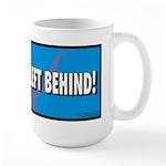 No Child Left Behind! Large Mug