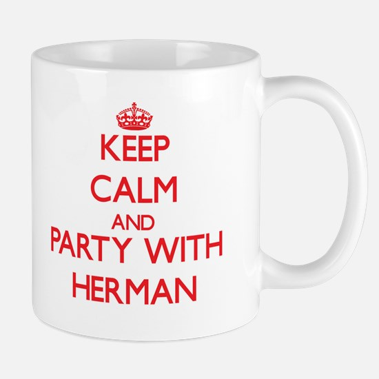 Keep calm and Party with Herman Mugs