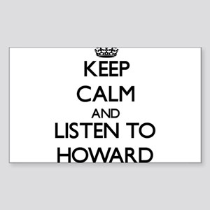 Keep Calm and Listen to Howard Sticker