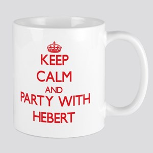 Keep calm and Party with Hebert Mugs