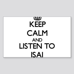 Keep Calm and Listen to Isai Sticker