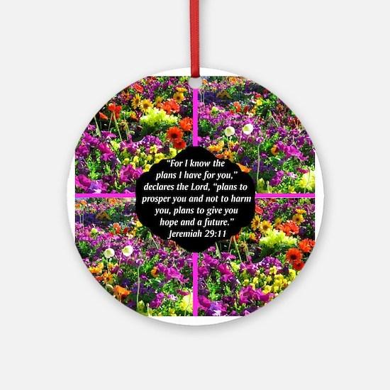 JEREMIAH 29:11 Ornament (Round)