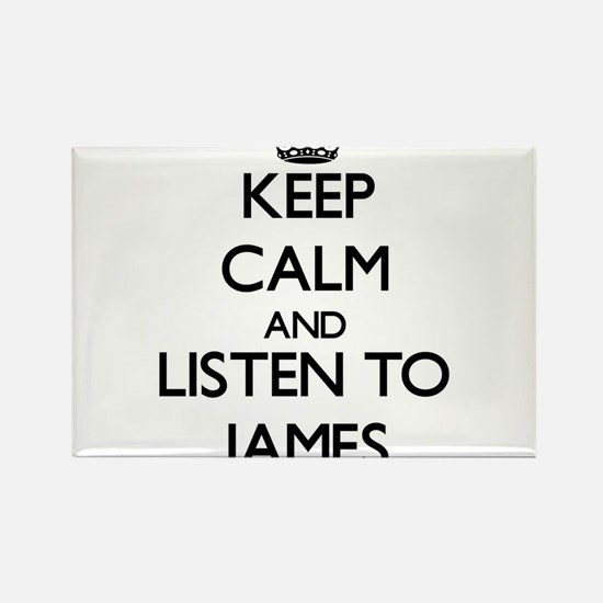 Keep Calm and Listen to James Magnets