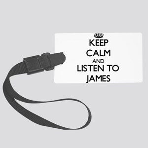 Keep Calm and Listen to James Luggage Tag