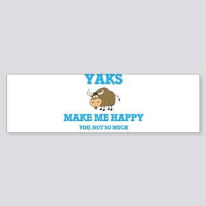 Yaks Make Me Happy Bumper Sticker