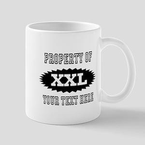 Personalize Property Of XXL Mugs