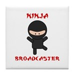 Ninja Broadcaster Tile Coaster