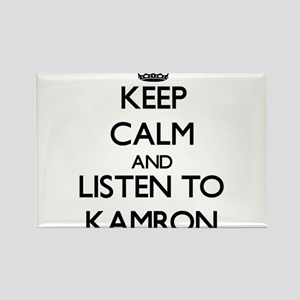 Keep Calm and Listen to Kamron Magnets