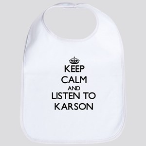 Keep Calm and Listen to Karson Bib