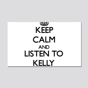 Keep Calm and Listen to Kelly Wall Decal