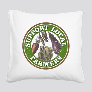 Support Local Farmers Square Canvas Pillow