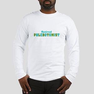 Retired Phlebotomist 112 Long Sleeve T-Shirt