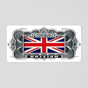 Proud To Be British Aluminum License Plate