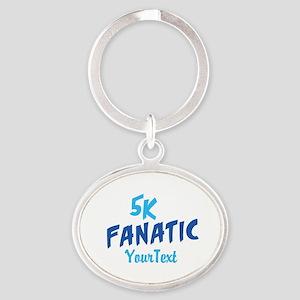 Customize 5k Fanatic Optional Text Oval Keychain