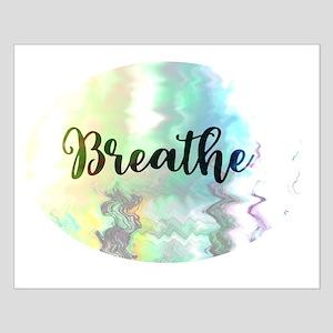 Breathe Posters