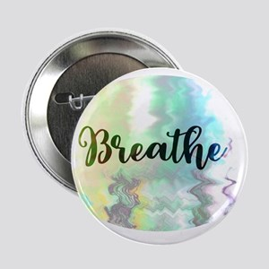 "Breathe 2.25"" Button (10 pack)"