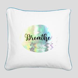 Breathe Square Canvas Pillow