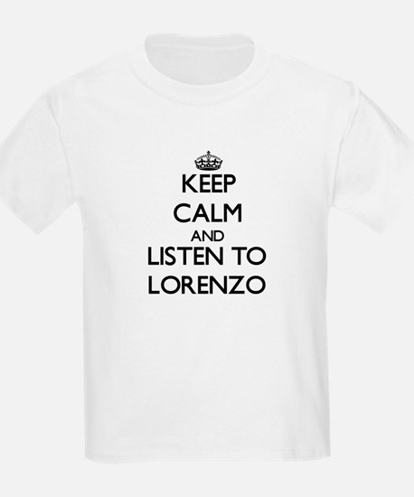 Keep Calm and Listen to Lorenzo T-Shirt