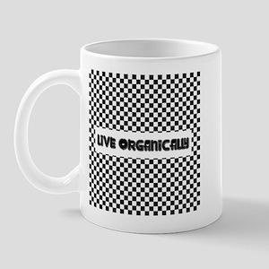 LIVE ORGANICALLY Mug