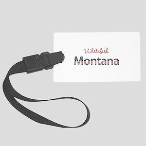 Custom Montana Large Luggage Tag