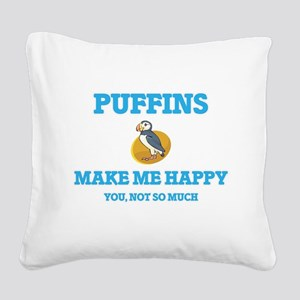 Puffins Make Me Happy Square Canvas Pillow