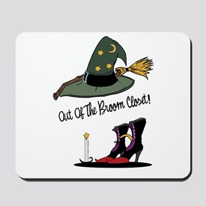 Out of the Broom Closet Mousepad