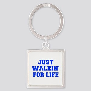 JUST-WALKIN-FOR-LIFE-FRESH-BLUE Keychains
