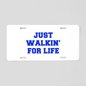 JUST-WALKIN-FOR-LIFE-FRESH-BLUE Aluminum License P