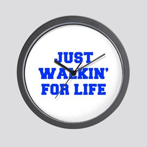 JUST-WALKIN-FOR-LIFE-FRESH-BLUE Wall Clock