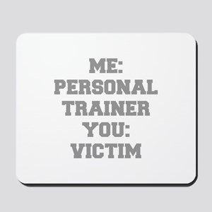 ME-PERSONAL-TRAINER-FRESH-GRAY Mousepad