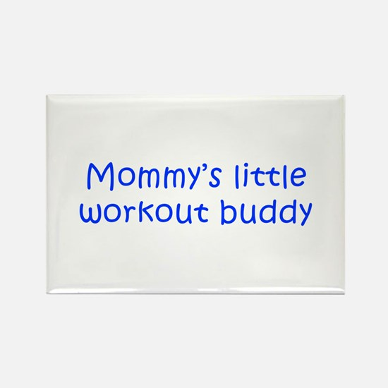 MOMMYS-LITTLE-WORKOUT-BUDDY-kri-blue Magnets