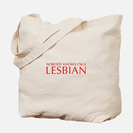 NOBODY-KNOWS-IM-A-LESBIAN-OPT-RED Tote Bag