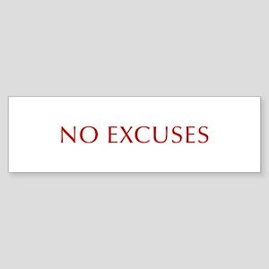 NO-EXCUSES-BOD-RED Bumper Sticker